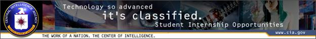 Technology so advanced, it's classified. Student Internship Opportunities at CIA.