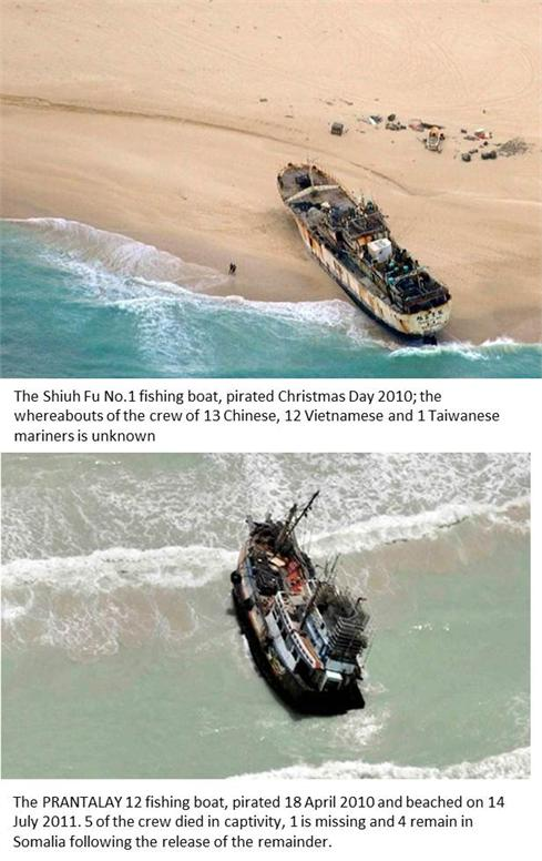 The Shiuh Fu No.1 fishing boat, pirated Christmas Day 2010; the whereabouts of the crew of 13 Chinese, 12 Vietnamese and 1 Taiwanese mariners is unknown